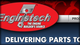 Enginetech - The Engine Builder's / Rebuilder's Source - Web Development by Melcro Industries, LLC
